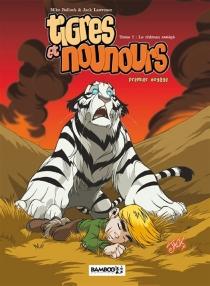 Tigres et nounours : premier voyage - MikeBullock