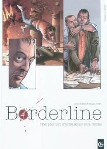 Borderline : priez pour qu'il n'écrive jamais votre histoire - NathalieBerr