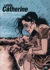 Le style Catherine : l'intégrale - ThierryBouüaert