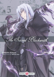 The sacred Blacksmith - Kohtaro Yamada