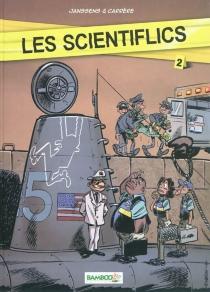 Les scientiflics - SergeCarrère