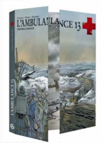 L'ambulance 13 : histoire complète - PatrickCothias