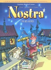 Les prédictions de Nostra - AndréAmouriq