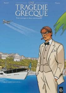 Une tragédie grecque - Jean-ClaudeBartoll