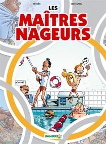 Les maîtres nageurs - FrédéricBrrémaud