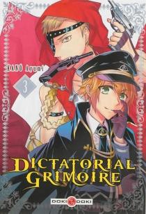 Dictatorial grimoire - AyumiKanô