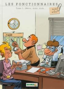 Les fonctionnaires - Bloz