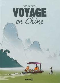 Voyage en Chine - Béka