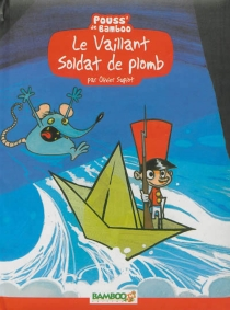 Le vaillant soldat de plomb - HélèneBeney