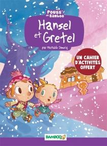 Hansel et Gretel - HélèneBeney