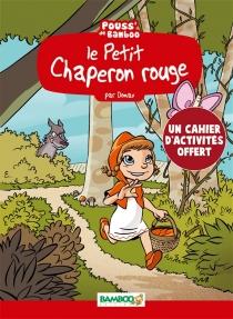 Le Petit Chaperon rouge - HélèneBeney