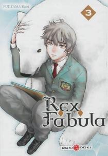 Rex fabula - KairiFujiyama