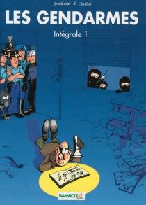 Les gendarmes : intégrale | Volume 1 - Jenfèvre