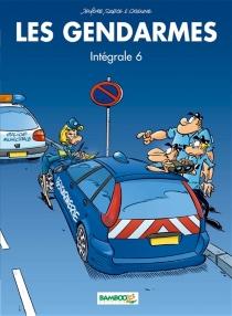 Les gendarmes : intégrale | Volume 6 - ChristopheCazenove