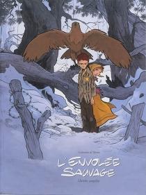 L'envolée sauvage : cycle 1 | Histoire complète - LaurentGalandon