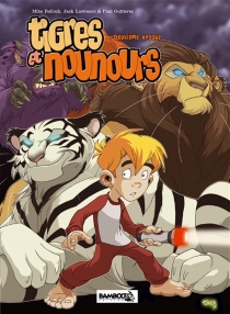 Tigres et nounours | Deuxième voyage - MikeBullock