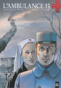 L'ambulance 13 : cycle 1 : histoire complète - PatrickCothias