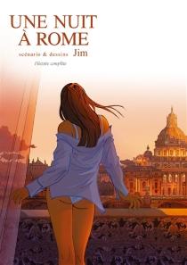 Une nuit à Rome : histoire complète - Jim