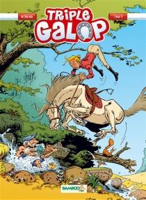 Triple galop - BenoîtDu Peloux