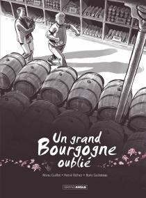 Un grand bourgogne oublié - EmmanuelGuillot