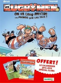 Les rugbymen, pack calendrier tome 1 - Poupard