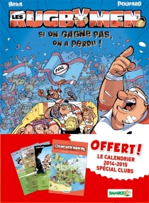 Les rugbymen, pack calendrier tome 2 - Poupard