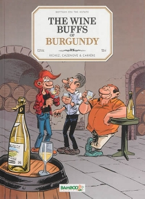 The wines buffs of Burgundy - Serge Carrère