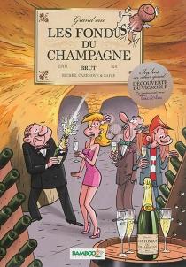 Les fondus du champagne - ChristopheCazenove