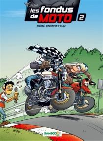 Les fondus de moto : top humour - Bloz