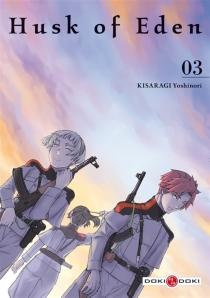 Husk of eden - YoshinoriKisaragi
