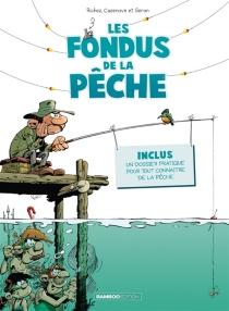 Les fondus de la pêche - ChristopheCazenove