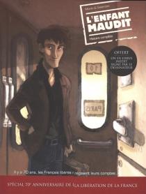 L'enfant maudit : histoire complète - LaurentGalandon