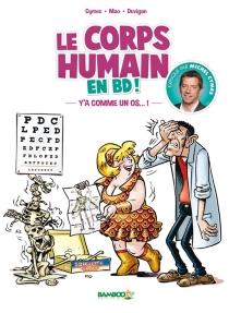 Le corps humain en BD ! - MichelCymes