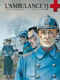 L'ambulance 13 : cycle 2 : histoire complète - PatrickCothias