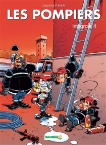 Les pompiers : intégrale | Volume 4 - ChristopheCazenove
