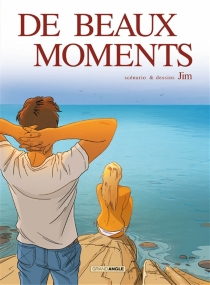 De beaux moments - Jim