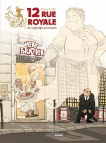 12 rue Royale ou Les sept défis gourmands - Efix