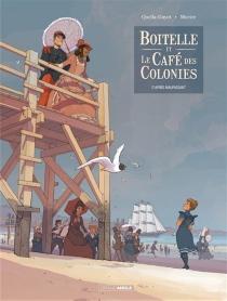 Boitelle et le Café des colonies : d'après Maupassant - SébastienMorice