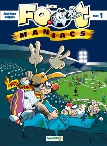 Les foot-maniacs - HenriJeanfaivre