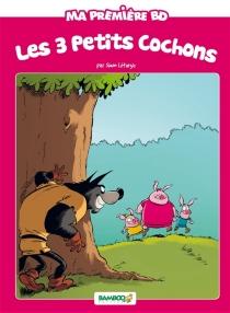 Les 3 petits cochons - HélèneBeney