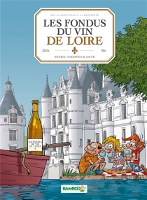 Les fondus du vin de Loire - ChristopheCazenove