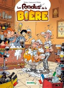 Les fondus de la bière - ChristopheCazenove