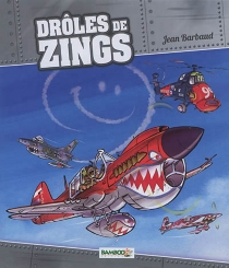 Drôles de zings - Jean Barbaud