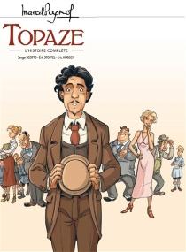 Topaze : l'histoire complète - ÉricHübsch