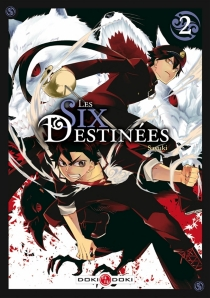Les six destinées - Sayuki