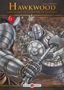 Hawkwood : mercenaire de la guerre de Cent Ans - Tomii Otsuka