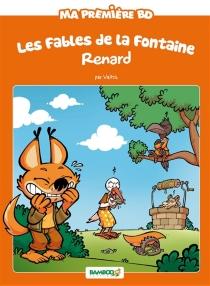 Les fables de la Fontaine : Maître Renard - Waltch