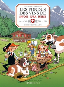 Les fondus des vins de Savoie-Jura-Suisse - ChristopheCazenove