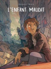 L'enfant maudit - LaurentGalandon