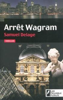 Arrêt Wagram - SamuelDelage